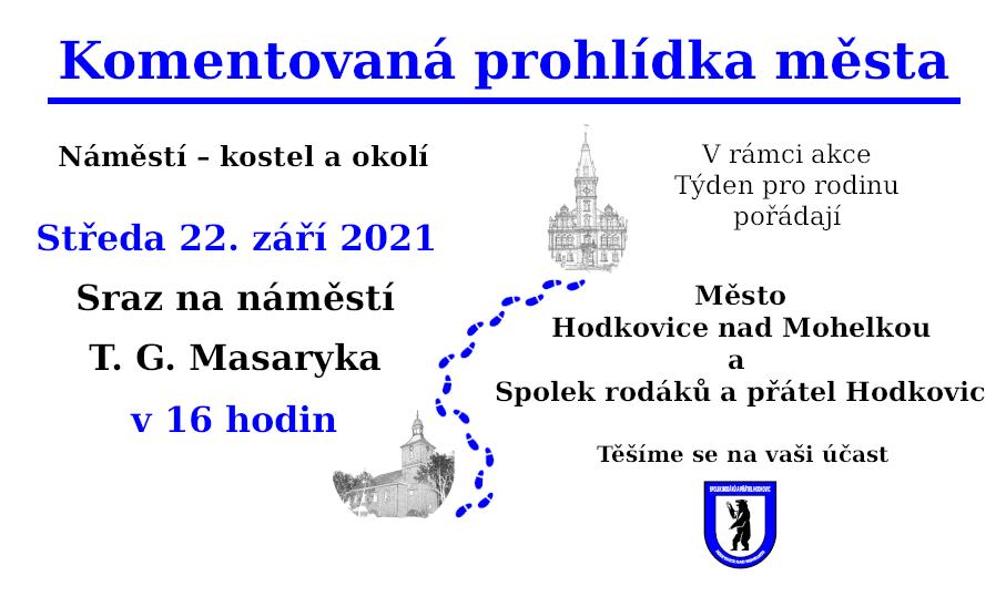 Spolek rodáků a přátel Hodkovic - pozvánka na komentovanou prohlídku města ve středu 22. září 2021 v 16 hodin na náměstí T. G. Masaryka.